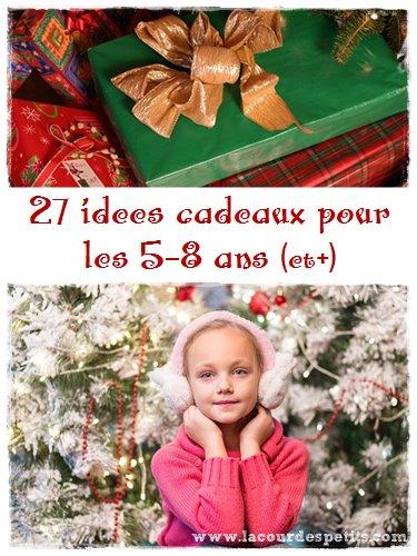 Cadeau de noel pour fillette de 8 ans